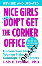 Nice Girls Don't Get the Corner Office af Lois P Frankel