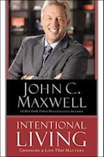 Intentional Living af John C. Maxwell