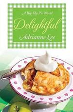 Delightful (Big Sky Pie, nr. 3)
