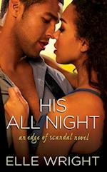 His All Night af Elle Wright