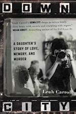 Down City af Leah Carroll