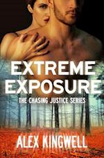 Extreme Exposure (Chasing Justice, nr. 1)