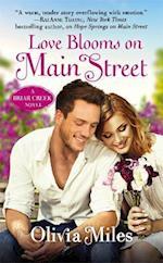 Love Blooms on Main Street (Briar Creek)