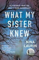 What My Sister Knew af Nina Laurin