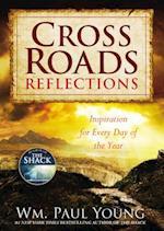Cross Roads Reflections af Wm Paul Young