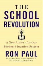 The School Revolution af Ron Paul