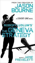 The Geneva Strategy (Covert-One)