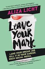 Leave Your Mark af Aliza Licht