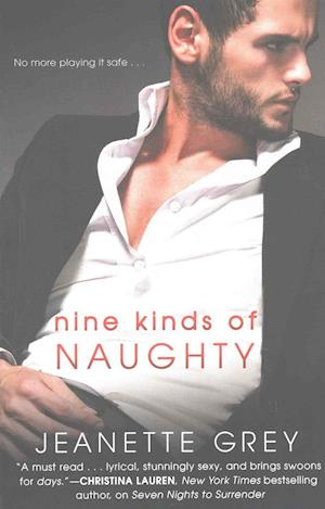 Bog, paperback Nine Kinds of Naughty af Jeanette Grey