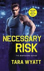 Necessary Risk (The Bodyguard)