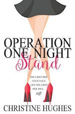 Operation One Night Stand (Operation, nr. 1)