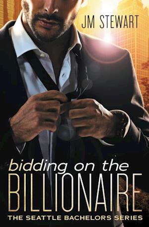 Bidding on the Billionaire af JM Stewart