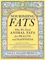 Nourishing Fats af Sally Fallon Morell