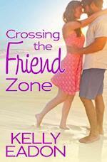 Crossing the Friend Zone (Belmont Beach Brides, nr. 3)