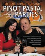 Pinot, Pasta, and Parties af Paul Sorvino, Dee Dee Sorvino