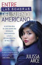 Entre las sombras del sueño Americano / In the Shadows of the American Dream