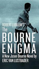 Robert Ludlum's the Bourne Enigma af Eric Lustbader