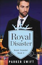 Royal Disaster (Royal Scandal, nr. 2)