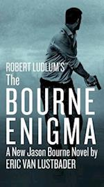 Robert Ludlum's the Bourne Enigma af Eric Van Lustbader