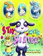 Stay with Sister af Steven L. Layne