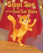 Sippi Sue and the Cool Cat Blues af Beth Greenway
