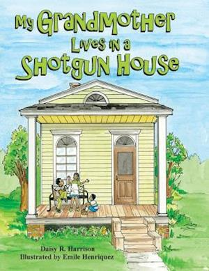 My Grandmother Lives in a Shotgun House