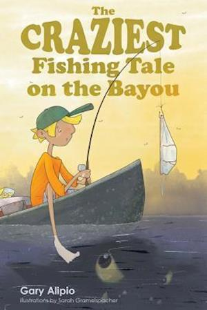 Bog, paperback The Craziest Fishing Tale on the Bayou af Gary Alipio