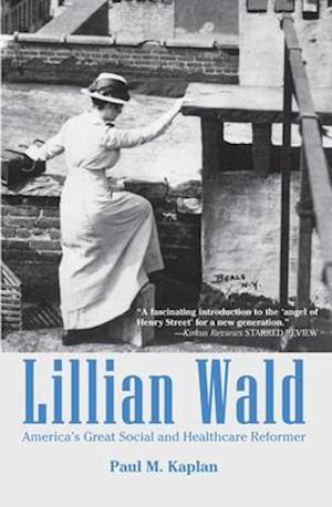 Bog, hardback Lillian Wald af Paul Kaplan
