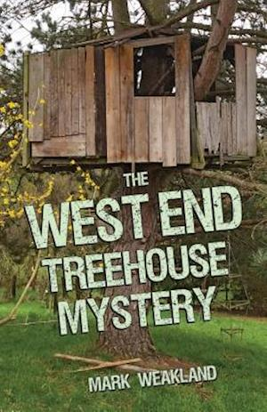 The West End Treehouse Mystery