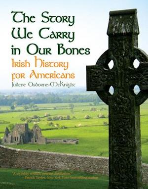 The Story We Carry in Our Bones