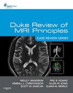 Duke Review of MRI Principles (Case Review Series)
