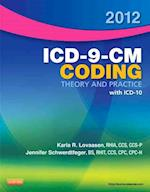 ICD-9-CM Coding Theory and Practice with ICD-10