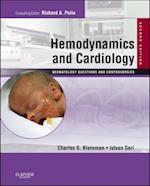 Hemodynamics and Cardiology: Neonatology Questions and Controversies (Neonatology: Questions & Controversies)