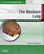 Newborn Lung: Neonatology Questions and Controversies (Neonatology: Questions & Controversies)