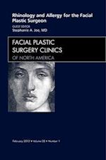 Rhinology and Allergy for the Facial Plastic Surgeon, An Issue of Facial Plastic Surgery Clinics af Stephanie A. Joe