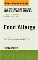Food Allergy, An Issue of Immunology and Allergy Clinics - E-Book af Anna H. Nowak-Wegrzyn