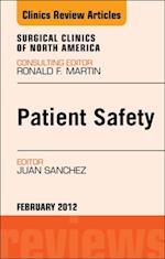 Patient Safety, An Issue of Surgical Clinics - E-Book af Juan A Sanchez
