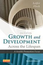 Growth and Development Across the Lifespan af Gloria Leifer