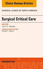 Surgical Critical Care, An Issue of Surgical Clinics (The Clinics, Surgery)