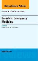 Geriatric Emergency Medicine (Clinics In Geriatric Medicine, nr. 29)