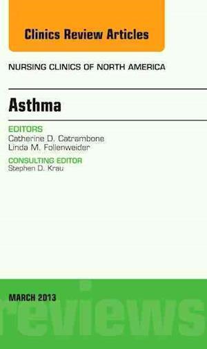 Asthma, An Issue of Nursing Clinics