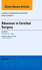 Advances in Forefoot Surgery, An Issue of Clinics in Podiatric Medicine and Surgery (The Clinics, Orthopedics, nr. 30)
