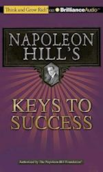 Napoleon Hill's Keys to Success (Think and Grow Rich)