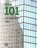 NFPA 101: Life Safety Code 2018 (NFPA 101 Life Safety Code)