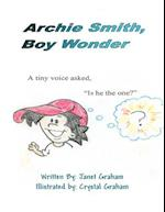 Archie Smith, Boy Wonder