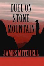 Duel on Stone Mountain af James Mitchell