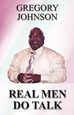 Real Men Do Talk