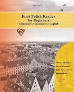 First Polish Reader for Beginners Bilingual for Speakers of English