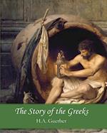 The Story of the Greeks af H. A. Guerber