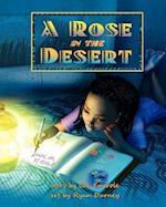 A Rose in the Desert